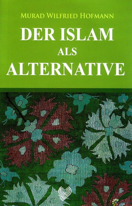 Картинки по запросу murad hofmann islam alternative