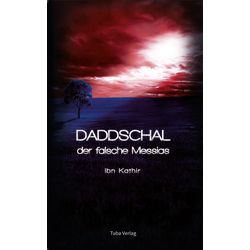 Daddschal - der falsche Messias